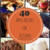40 Apple Recipes for Autumn