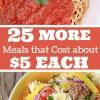25 More Meals that Cost About $5 to Make