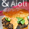 Best Black Bean Burger Recipe with Red Pepper Aioli
