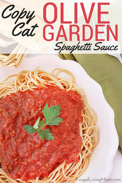 Copycat olive garden spaghetti sauce frugal living mom Does olive garden have take out