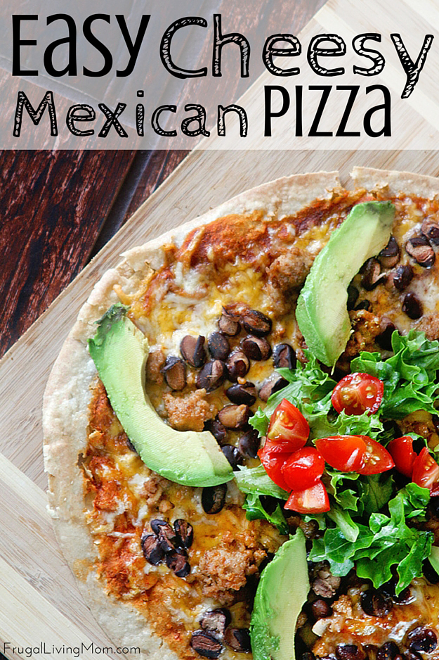 Homemade Mexican Pizza Recipe