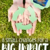 8 Small Changes for a Big Impact on the Environment