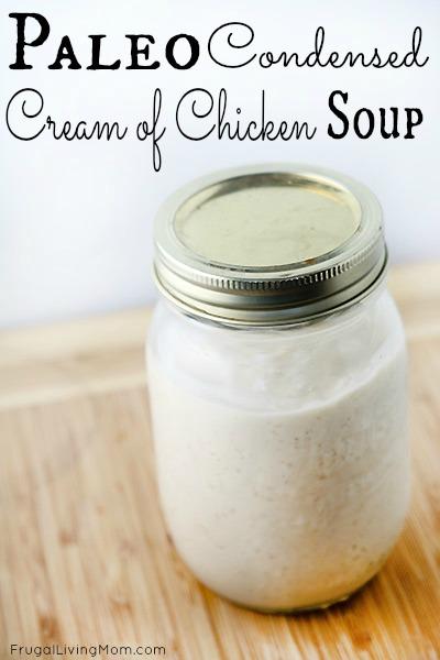 Paleo Condensed Cream of Chicken Soup